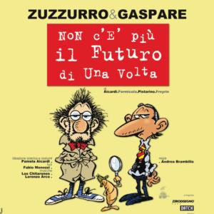 Zuzzurro e Gaspare - Non c'è più il futuro di una volta